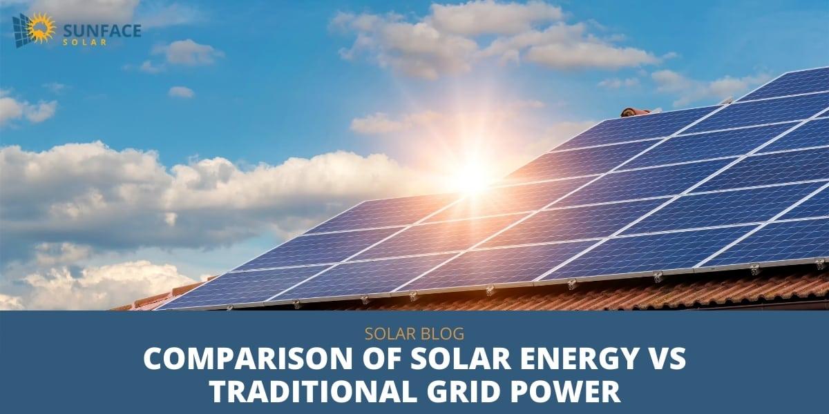 Comparison of Solar Energy Vs Traditional Grid Power