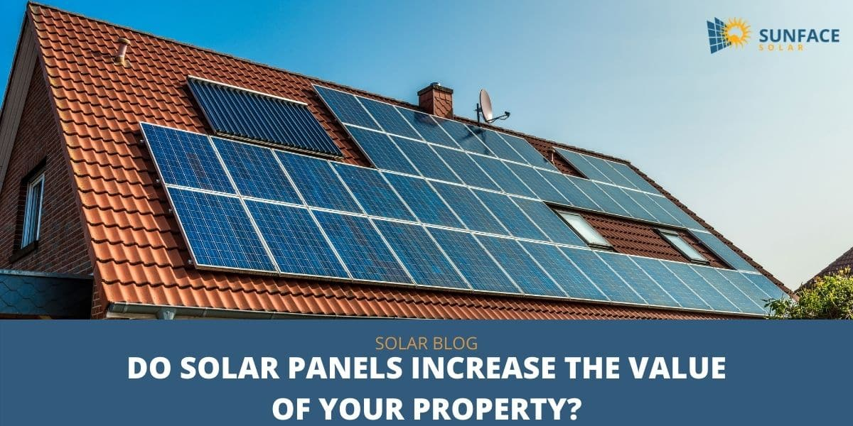 Do Solar Panels Increase the Value of Your Property